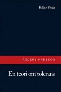 En teori om tolerans av Anders Hansson