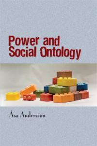Power and Social Ontology av Åsa Andersson